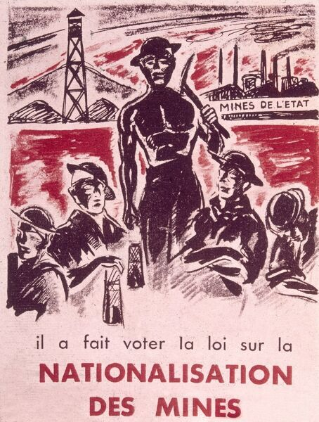 A French poster about the nationalisation of mines. Date: 20th century