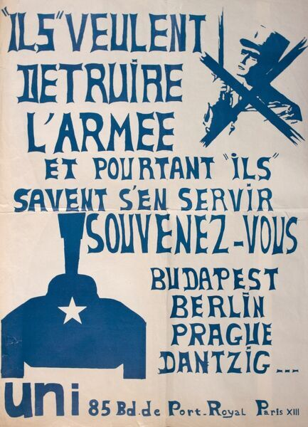 French poster warning against Communism. They want to destroy the army... remember Budapest, Berlin, Prague, Dantzig... 1940s