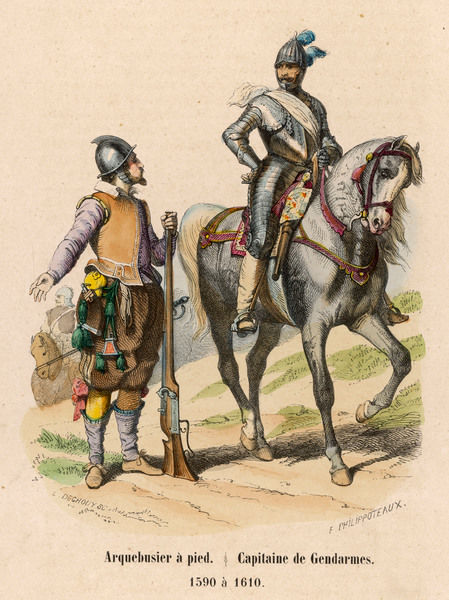 Two French soldiers of the time of Henri IV - an ARQUEBUSIER A PIED (foot arquebusier) and a CAPITAINE DE GENDARMES