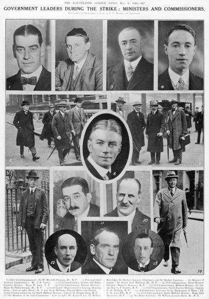 Government leaders during the General Strike: Ministers and Commissioners. 1. Chief Civil Commissioner: Sir W. Mitchell-Thomson, 2. Principal Chief Assistant Commissioner, Mr. A. B. Lowry, 3. Civil Commissioner, London and Home Counties Division: Major W