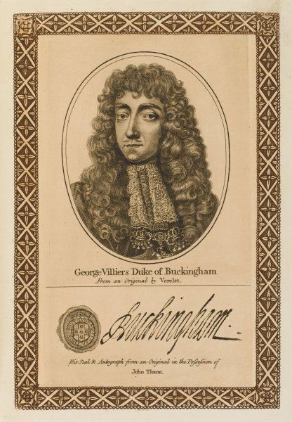 GEORGE VILLIERS, duke of BUCKINGHAM - statesman 'stiff in opinion, always in the wrong, was everything by starts, and nothing long'. with his autograph