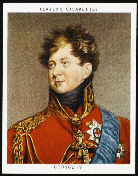 KING GEORGE IV OF ENGLAND In ceremonial military dress