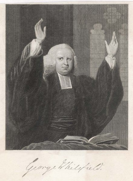 GEORGE WHITEFIELD Methodist preacher depicted in the act of preaching