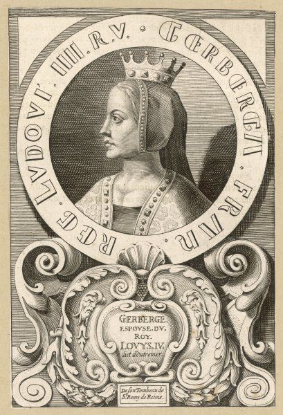 GERBERGE, queen of Louis IV d'Outremer, king of France