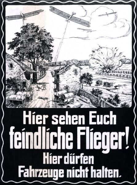 A German poster giving air raid instructions, warning of danger from enemy aircraft, and telling vehicles not to stop in this location. Date: 1914-1918