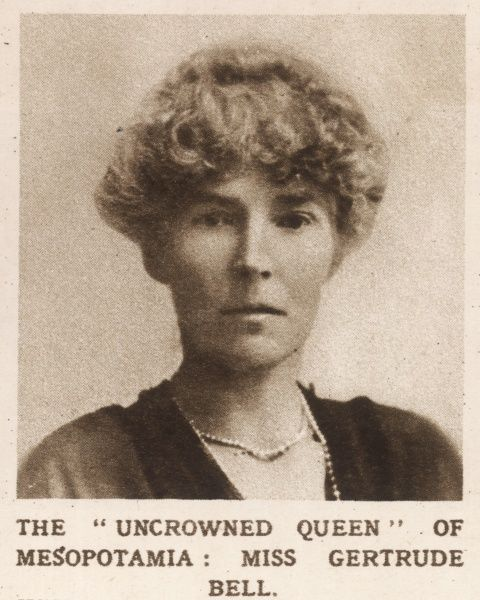 Miss Gertrude Bell pictured in the Illustrated London News - described as a 'Staff Political Officer' in Mesopotamia (Iraq) on the eve of the Cairo Conference to discuss the future of Mesopotamia