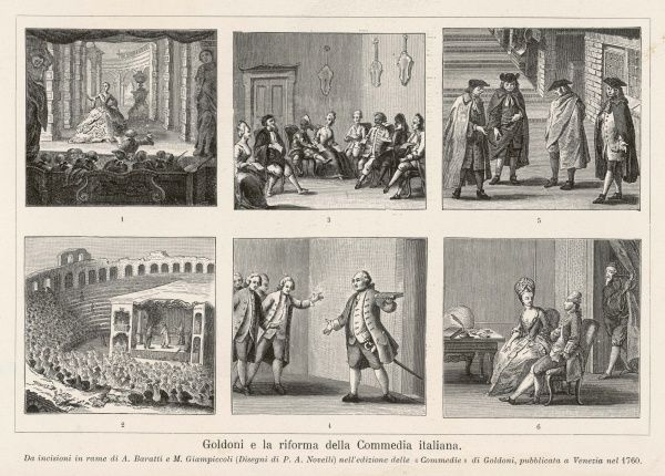 CARLO GOLDONI Six scenes celebrating his reform of Italian comedy in the style of Moliere, thereby superseding the older style commedia dell'arte