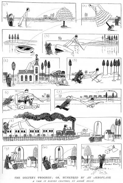 Cartoon showing 'The Golfer's Progress...'; from golf course to lake, to car, to train, to well, to plane; drawn as 'a tale in eleven chapters' by Andre Helle