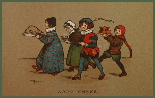 Good Cheer -- four children dressed in medieval costume bring in the Christmas feast, consisting of a large turkey, glasses of steaming punch, a large round pudding, and a plate of fruit