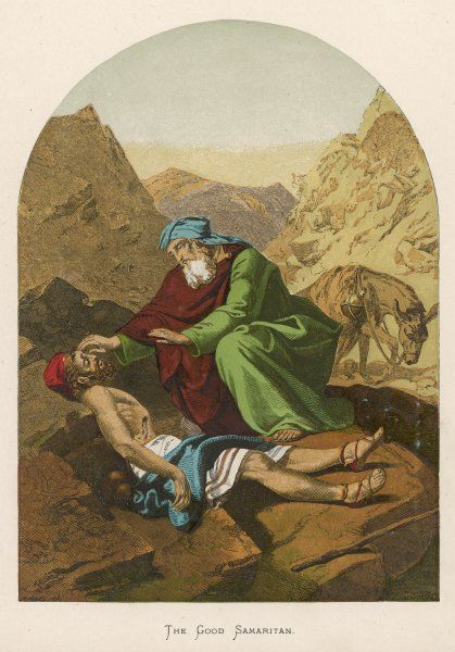 THE PARABLE OF THE GOOD SAMARITAN who, unlike others, didn't pass by on the other side