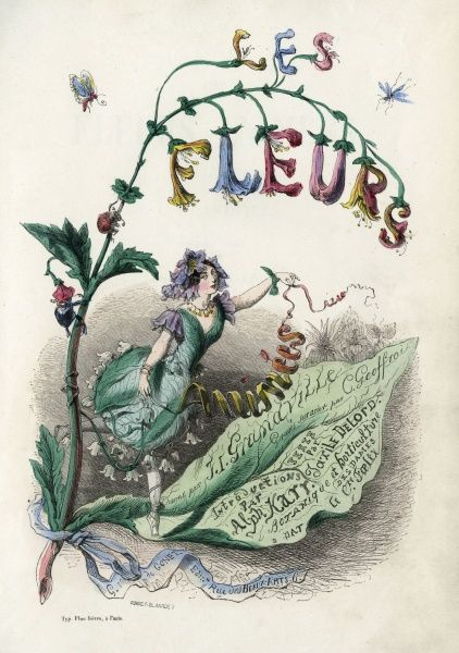 The title-page of 'LES FLEURS ANIMEES' by Grandville (Jean-Jacques- Isidore Gerard, 1803-1847) published in the last year of his life Date: 1847