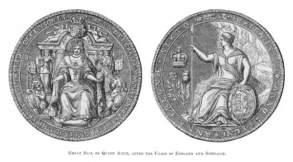QUEEN ANNE The Great Seal of Queen Anne after the Union of England and Scotland in 1707