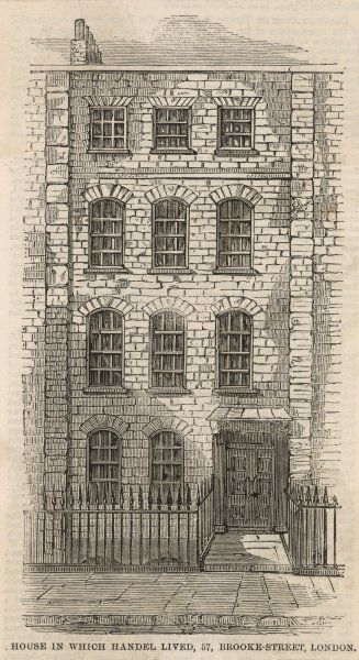 GEORGE FREDERIC HANDEL his London home, 57 Brooke Street
