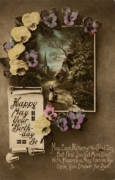 Happy May Your Birthday Be -- an idyllic country scene surrounded with pansies on a birthday postcard. Date: early 20th century