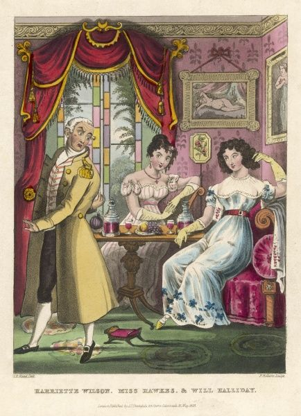 HARRIETTE WILSON Noted courtesan and autobiographer, depicted at home with miss Hawess and Will Halliday