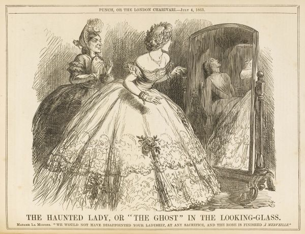 The Haunted Lady, or The Ghost in the Looking-Glass. A lady admires her new dress, but the mirror reveals the sacrifice made: the death of the wretched seamstress