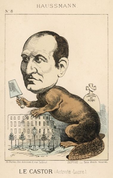 GEORGES-EUGENE HAUSSMANN Baron; French administrator and town planner, depicted as the 'eager beaver&#39