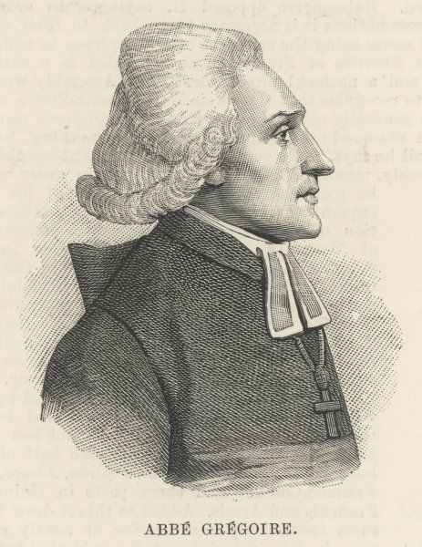 HENRI GREGOIRE (Abbe) French prelate and revolutionary, member of the Estates-General and Constituent Assembly