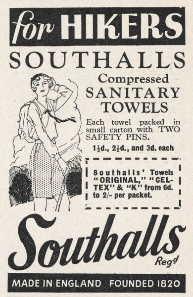 Advert for Southalls compressed sanitary towels, each one packed with two safety pins and made especially for hikers! Talk about cashing in!