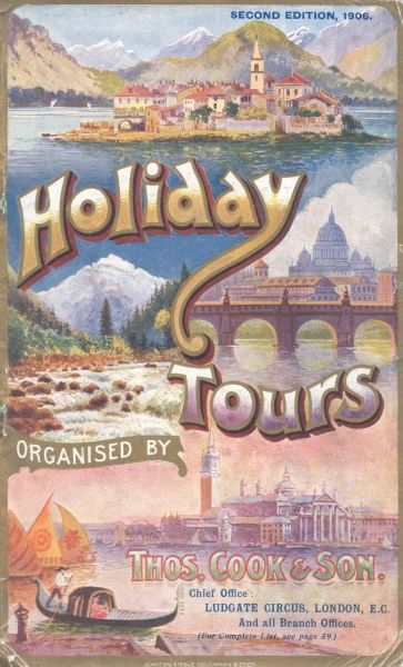 Cover illustration for Holiday Tours organised by Thomas Cook & Son, with colourful views of an island on Lake Maggiore, Italy, an alpine scene, the city of Florence, and the city of Venice with a gondolier in the foreground