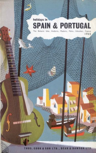 Cover illustration for Holidays in Spain and Portugal, the Balearic Isles, Andorra, Madeira, Malta, Gibraltar and Cyprus, with Thomas Cook & Son Ltd and Dean & Dawson Ltd. Showing a Spanish guitar and fishing nets in the foreground, with a harbour village