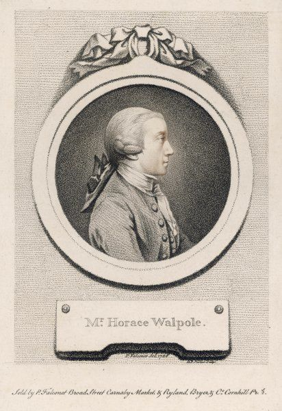 HORACE (HORATIO) WALPOLE 4TH EARL OF ORFORD English man of letters, credited with writing the first gothic novel