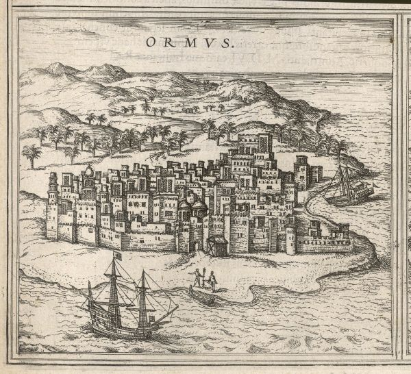 The seaport of Hormuz (formerly Ormuz) is an important trade centre, taken in 1514 by the Portuguese who will keep it till 1622