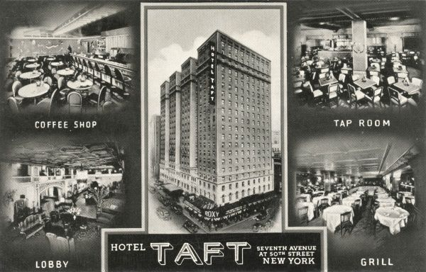 Hotel Taft on Seventh Avenue and 50th Street, New York City, America