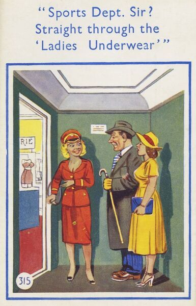 "A couple are directed to the Sports Department ""Straight through the Ladies Underwear"". This comment causes much delight to the Gentleman, but slightly less to the delight of his lady companion!! Date: circa 1940s"