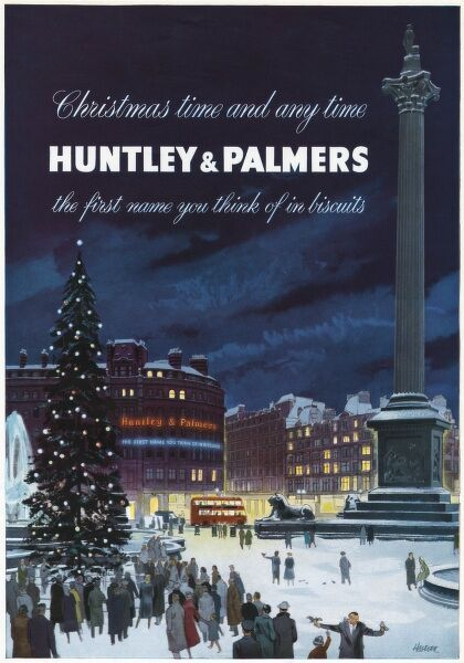 Advertisement for Huntley and Palmers, 'the first name you think of in biscuits' showing a snowy Trafalgar Square in central London, with the famous Christmas tree and the Huntley and Palmers name in neon lights at the junction of Strand