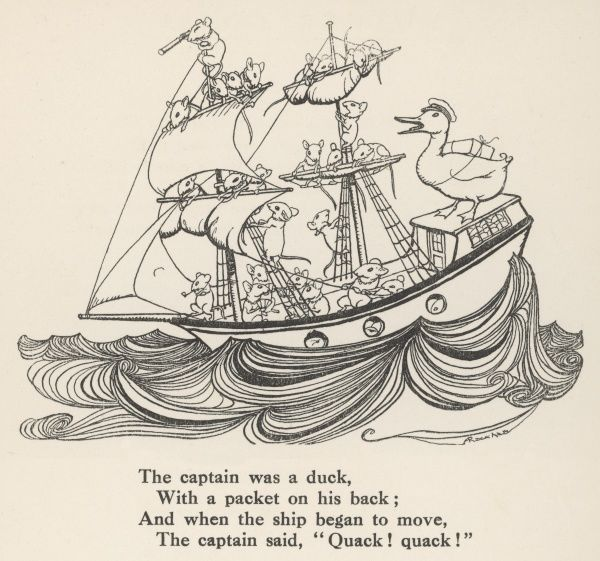 I saw a ship a-sailing; A- sailing on the sea. (The ship is manned by white mice and the captain is a duck.) Date: circa 1912
