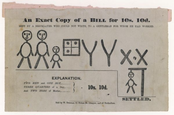 An exact copy of a bill for 10s. 10d. sent by a bricklayer who could not write, to a gentlman for whom he had worked. The symbol for 'settled' is very dramatic! Date: late 19th century