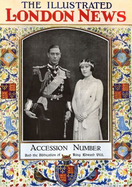 Front cover of the Illustrated London News, Accession Number reporting on the abdication of King Edward VIII and the accession of his younger brother, Albert, Duke of York who became King George VI in December 1936
