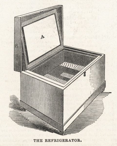 A Refrigerator 'or portable Ice-house' with sliding and perforated shelves for 'preserving wines, fruits and provisions&#39
