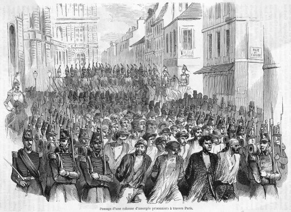 Insurgent prisoners are marched through the streets of Paris as a warning to the populace to put up with the provisional government