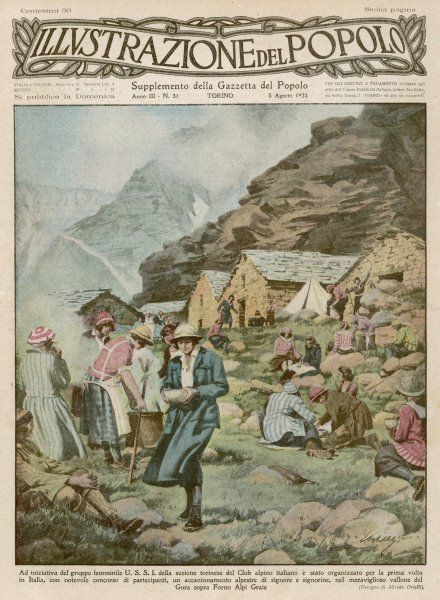 A summer camp for women members of the Italian Alpine Club, high in the mountains but with comfortingly solid buildings to sleep in after a hard day's climbing