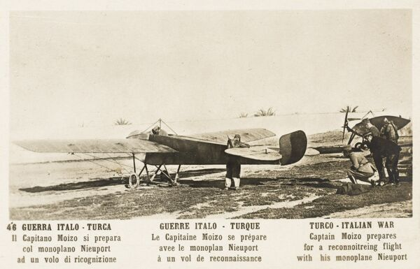 Captain Moizo prepares for a reconnoitring flight in his Nieuport monoplane during the Italo-Turkish War