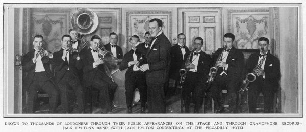 Jack Hylton (1892 - 1965), British musician, band leader and later Director of Dance Music for the BBC seen with his dance orchestra shortly after they began playing at the Piccadilly Hotel in London in 1925
