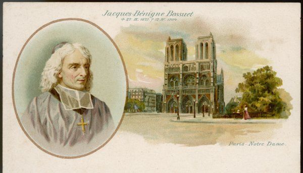 JACQUES BENIGNE BOSSUET French prelate & preacher