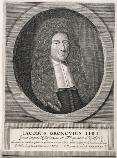 JAKOB GRONOVIUS (Gronow) Dutch scholar, eminent in the history of language, professor of eloquence