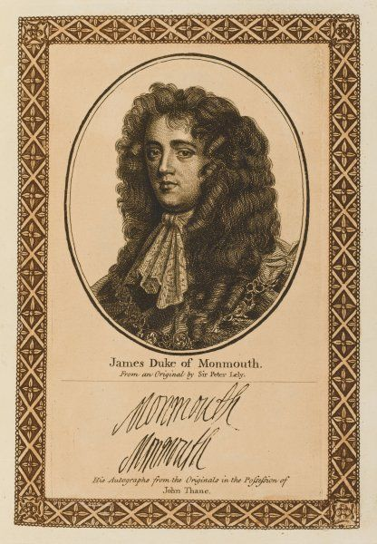 JAMES SCOTT, duke of MONMOUTH son of Charles II by Lucy Barlow : aspiring to the throne, he rebelled, was defeated and beheaded. with his autograph