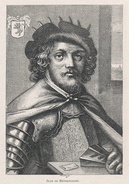 JEAN DE BETHENCOURT French navigator, conqueror of the Canary Islands, which he claimed for the King of Castille