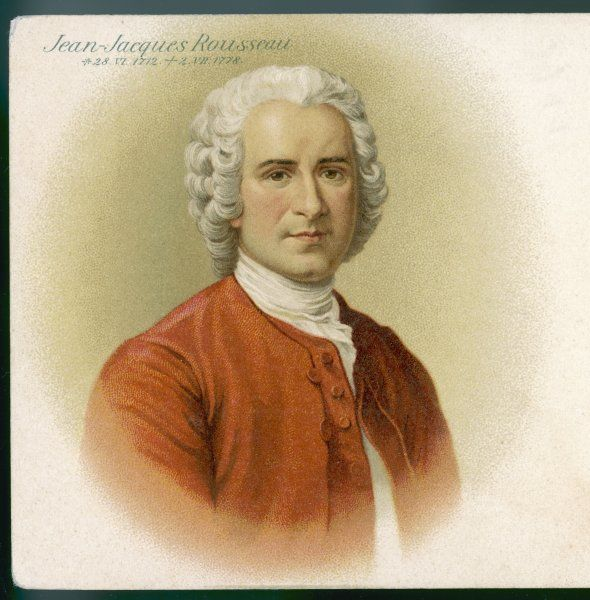 JEAN JACQUES ROUSSEAU French philosopher and author