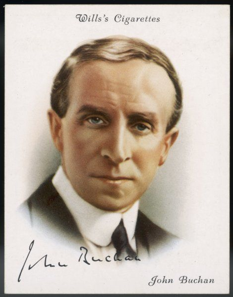 JOHN BUCHAN Scottish author and administrator