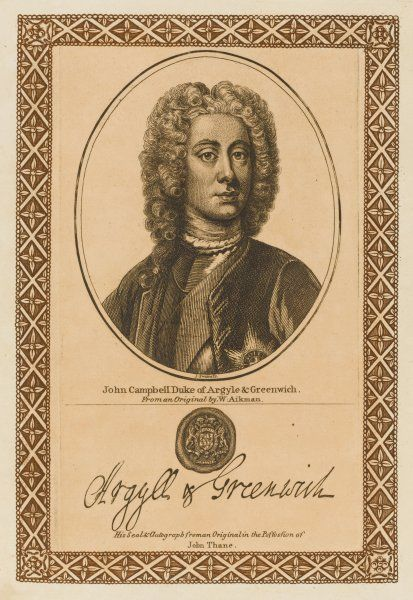 JOHN CAMPBELL, duke of ARGYLL and Greenwich soldier and statesman with his autograph