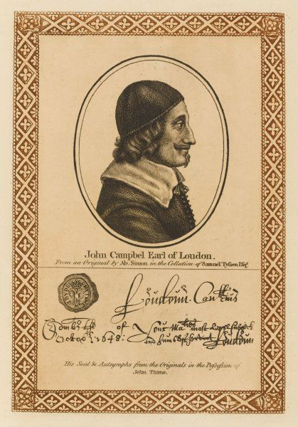 JOHN CAMPBELL, first earl of LOUDOUN Royalist supporter who did his best for Charles in Scotland, but without success. with his autograph