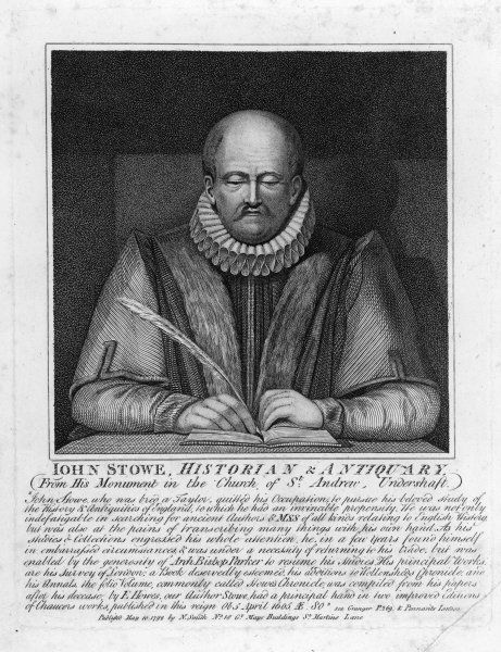 JOHN STOW (or Stowe) English historian and antiquary