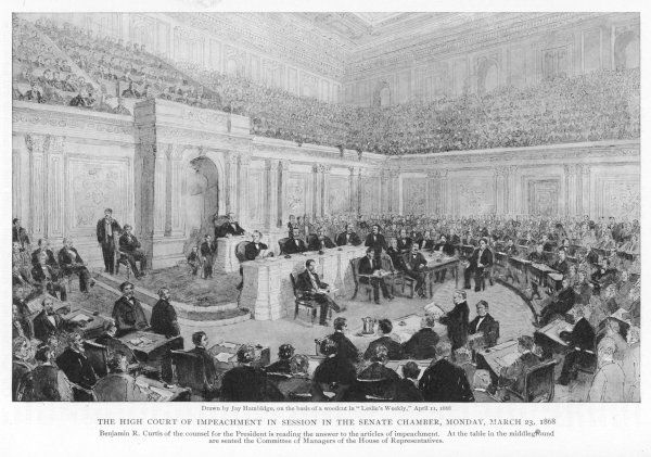 THE IMPEACHMENT OF PRESIDENT ANDREW JOHNSON The high court of impeachment in session at the Senate, Washington