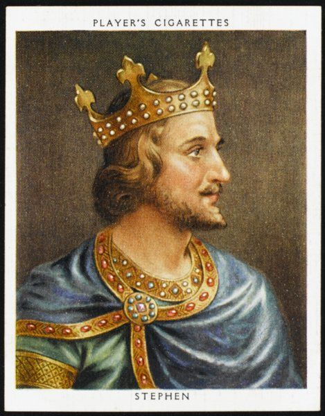 STEPHEN, KING OF ENGLAND Reigned 1135 - 1154