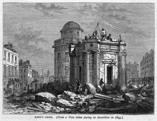 The demolition of Kings Cross. Date: 1845